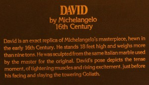 "Sign for Michelangelo's ""David"""
