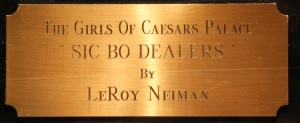 "LeRoy Neiman: Sign ""Sic Bo Dealers"""